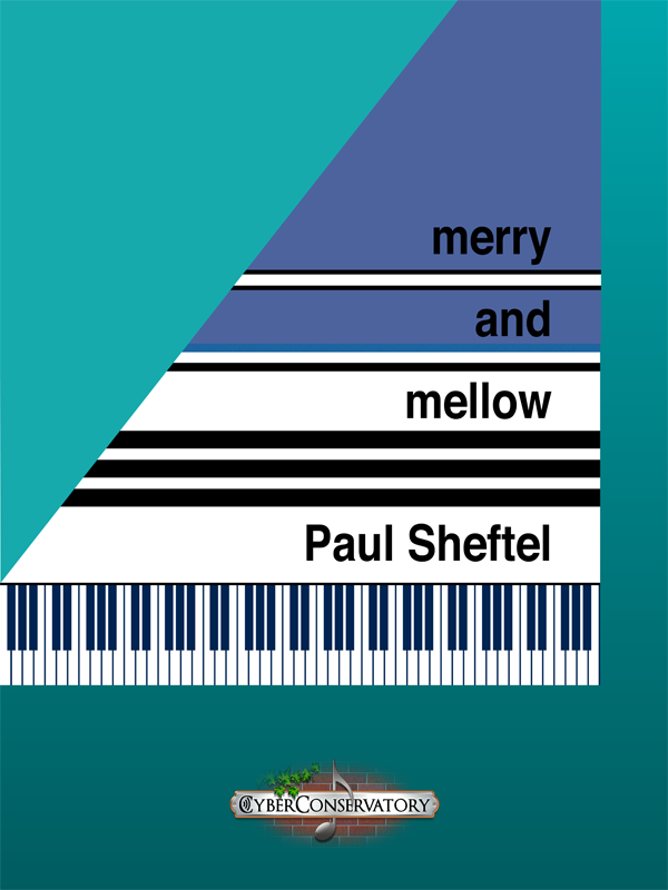 Merry and Mellow by Paul Sheftel-Cover