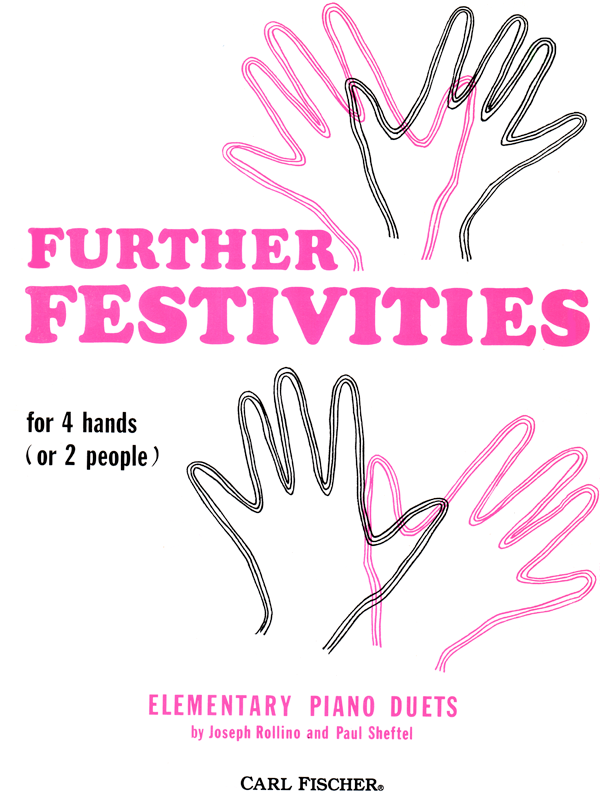 Further Festivities for 4 Hands by Joseph Rollino & Paul Sheftel