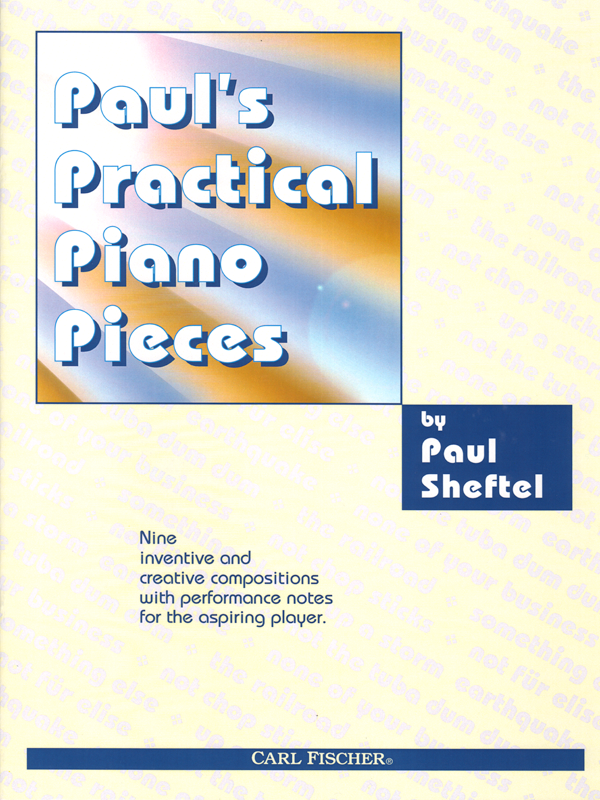 Paul's Practical Piano Pieces by Paul Sheftel-Cover